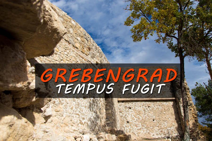 Grebengrad - Tempus fugit